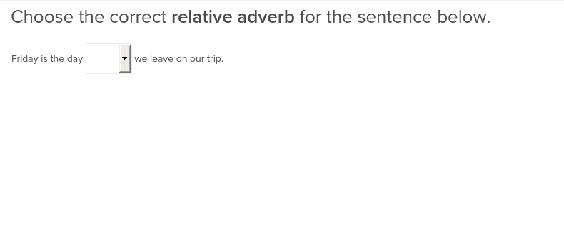 5th grade Reading & Writing Exercises: Relative Adverbs