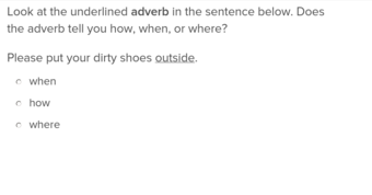 2nd grade Reading & Writing Exercises: How, When, and Where Adverbs 1
