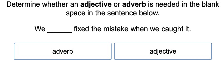 5th grade Reading & Writing Exercises: Adjective or Adverb (Adjectives - Other) 3