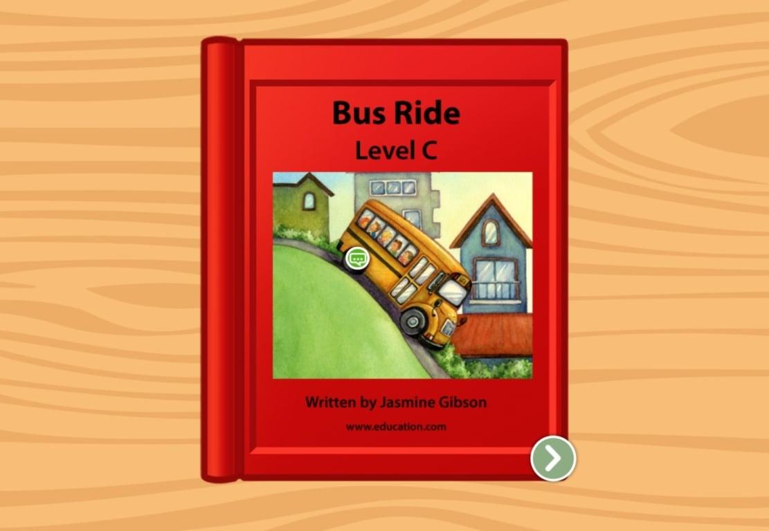 Kindergarten Reading & Writing Stories: Bus Ride: Level C