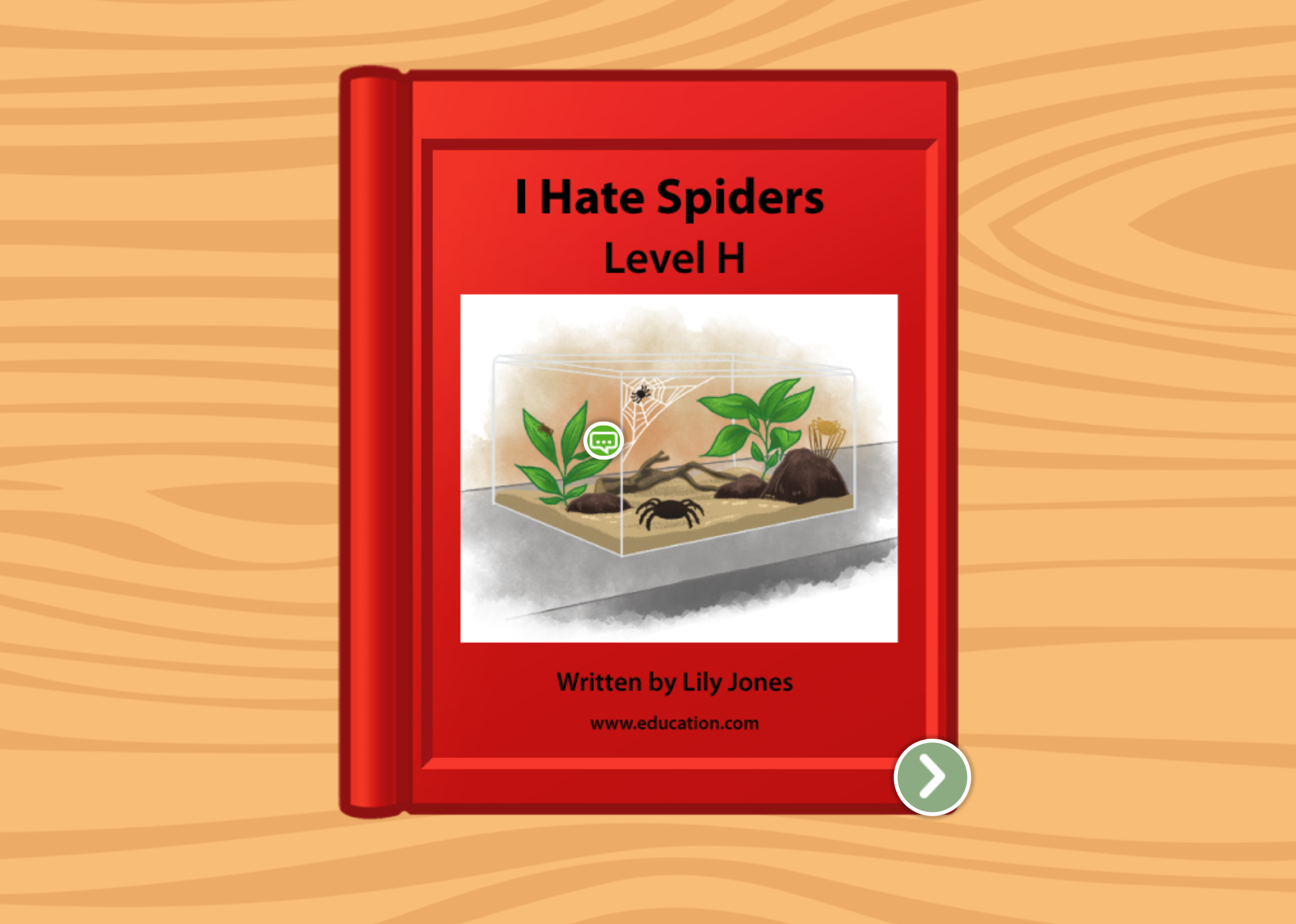 1st grade Reading & Writing Stories: I Hate Spiders: Level H
