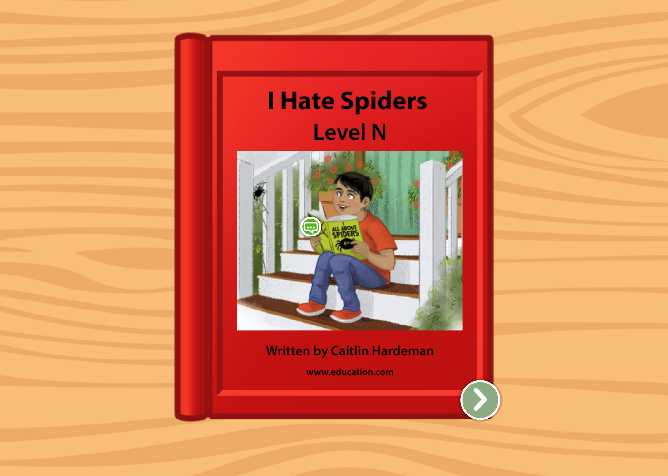 2nd grade Reading & Writing Stories: I Hate Spiders: Level N