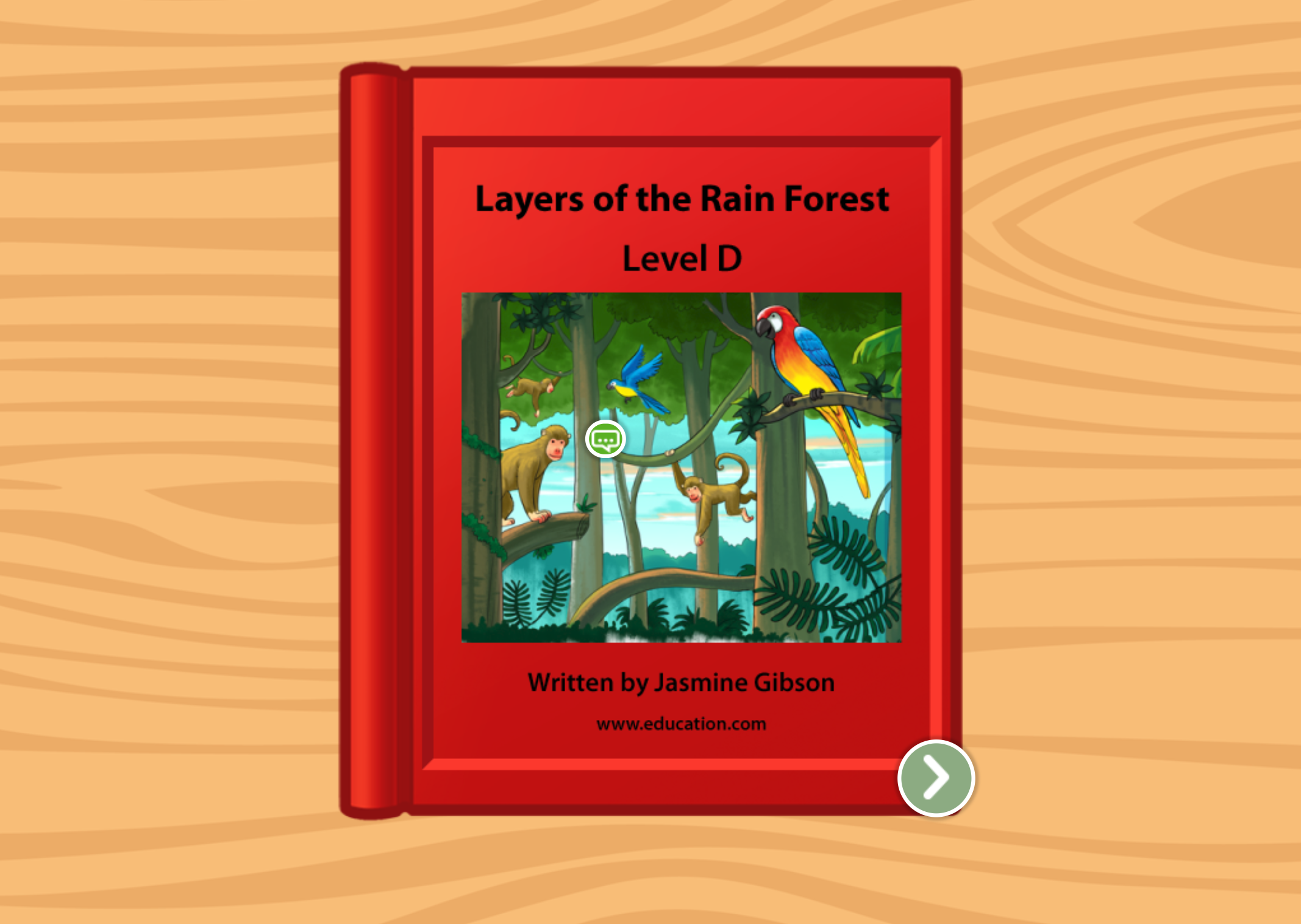 Kindergarten Reading & Writing Stories: Layers of the Rain Forest: Level D