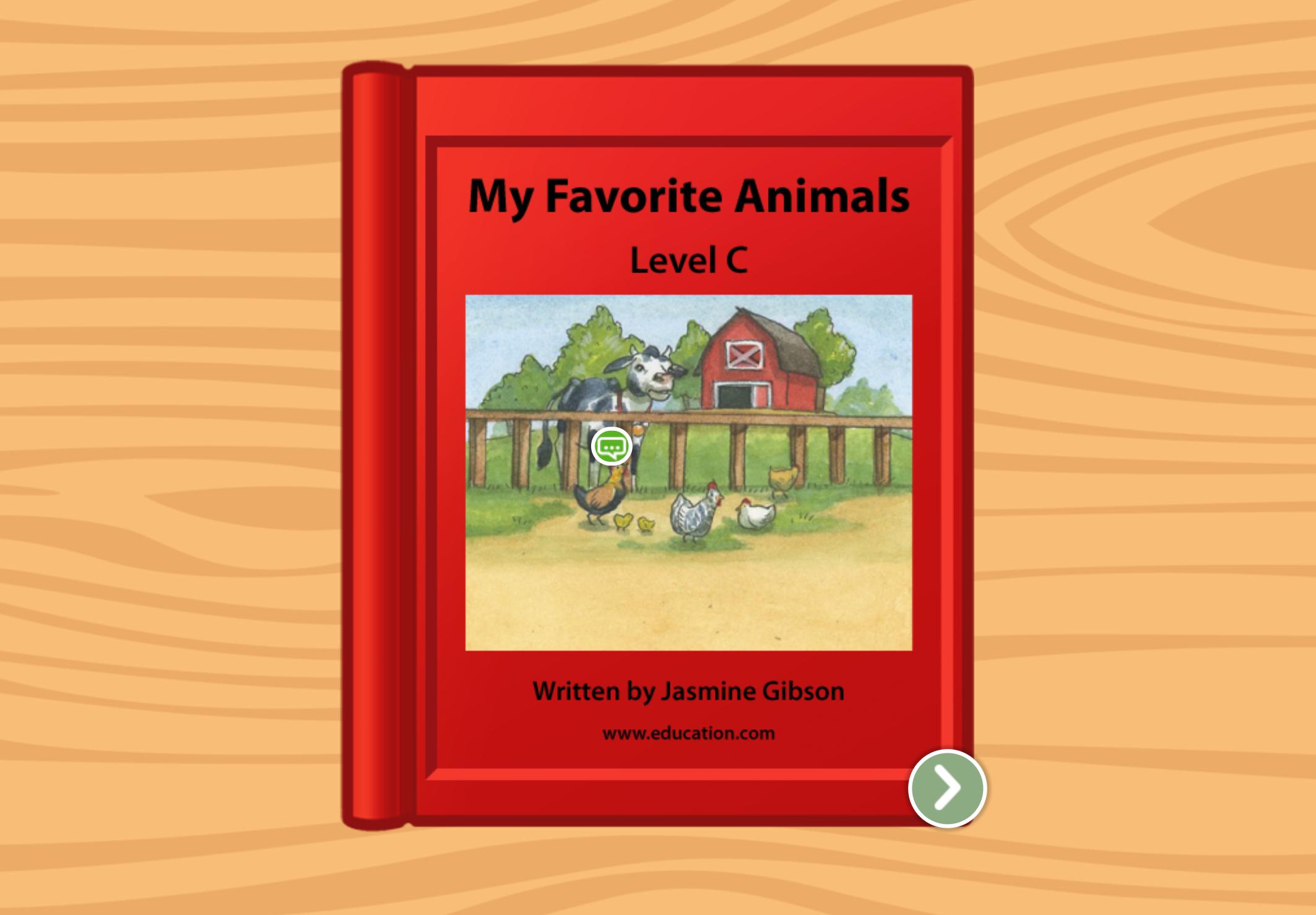 Kindergarten Reading & Writing Stories: My Favorite Animals: Level C