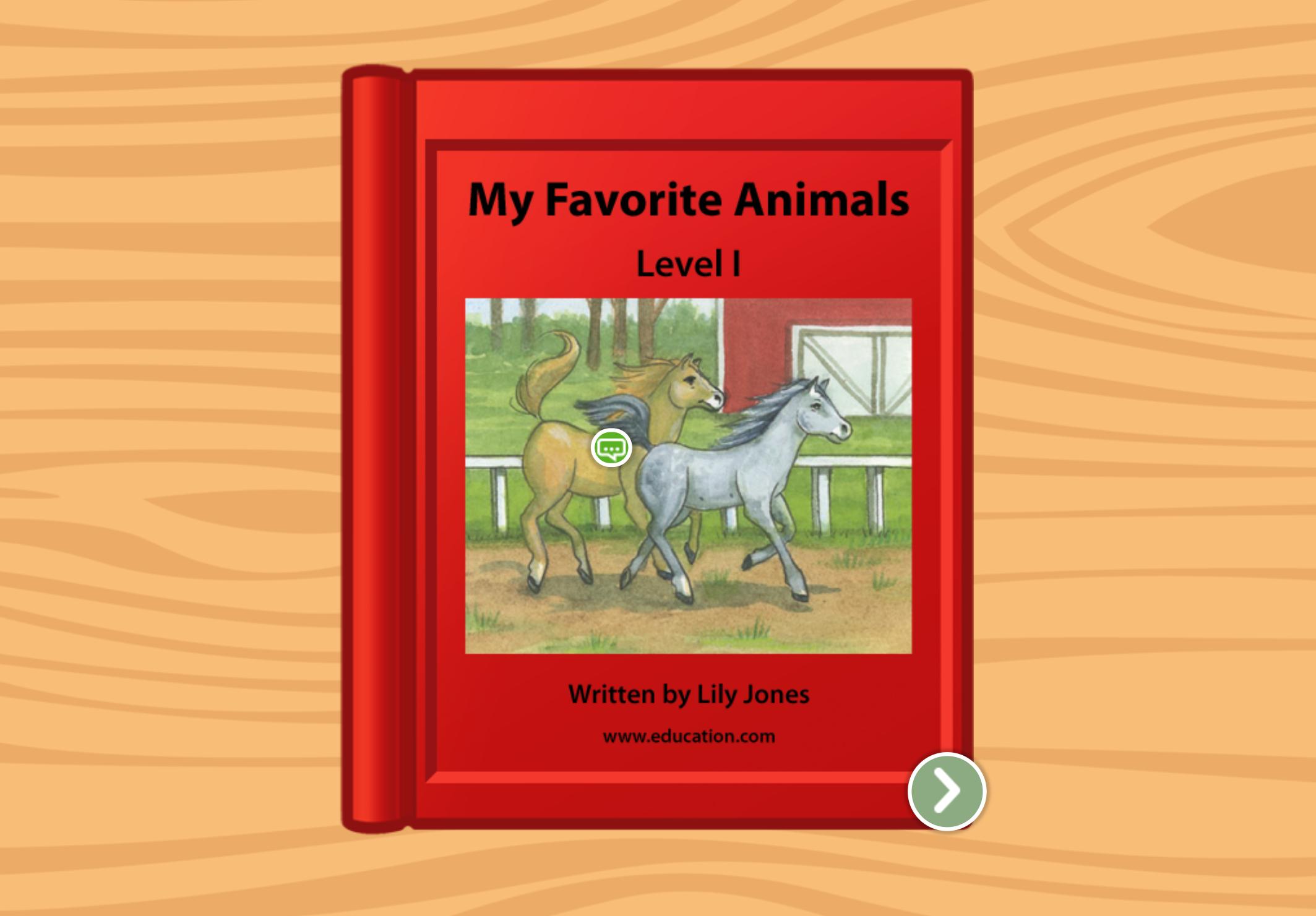1st grade Reading & Writing Stories: My Favorite Animals: Level I
