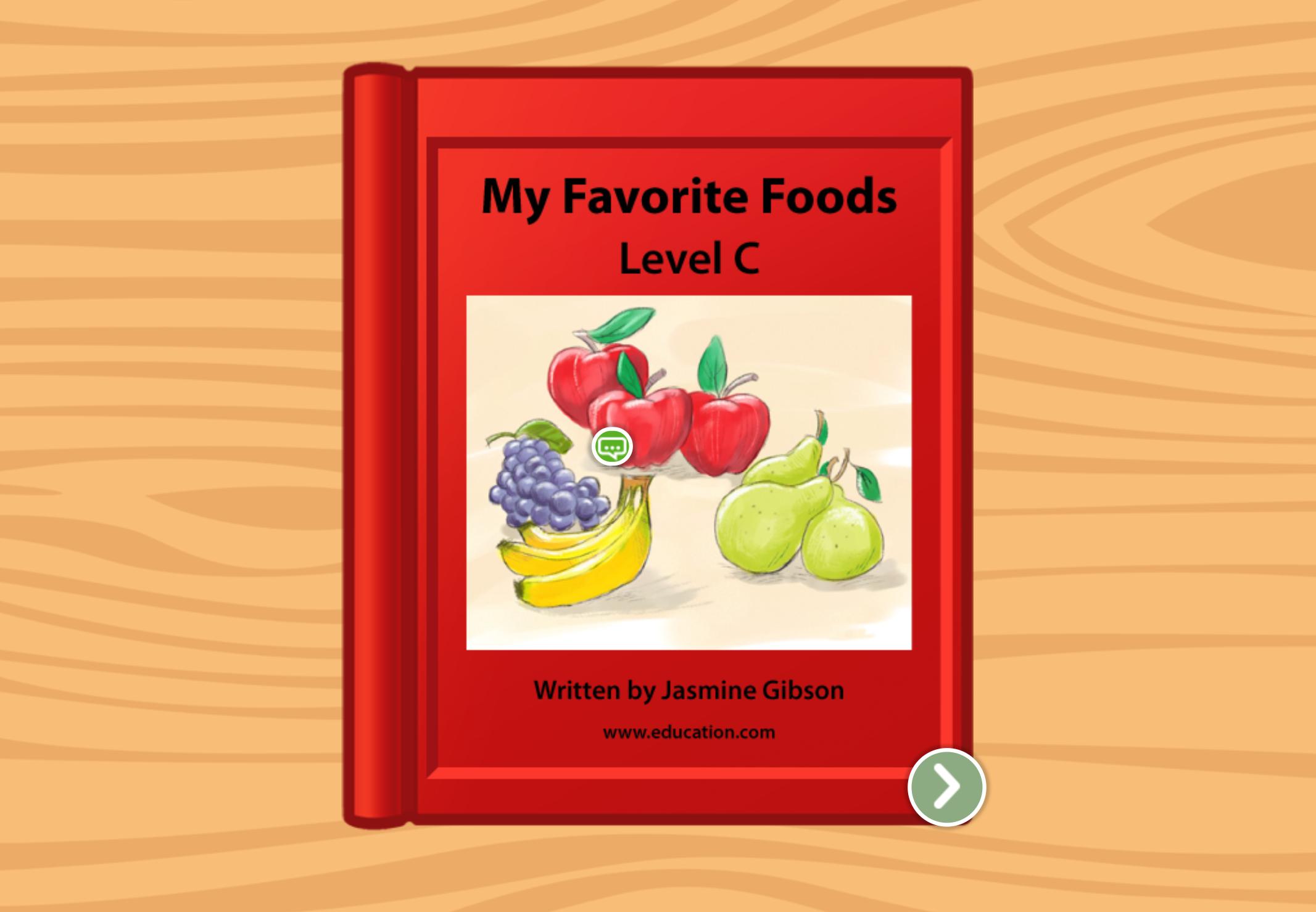 Kindergarten Reading & Writing Stories: My Favorite Foods: Level C