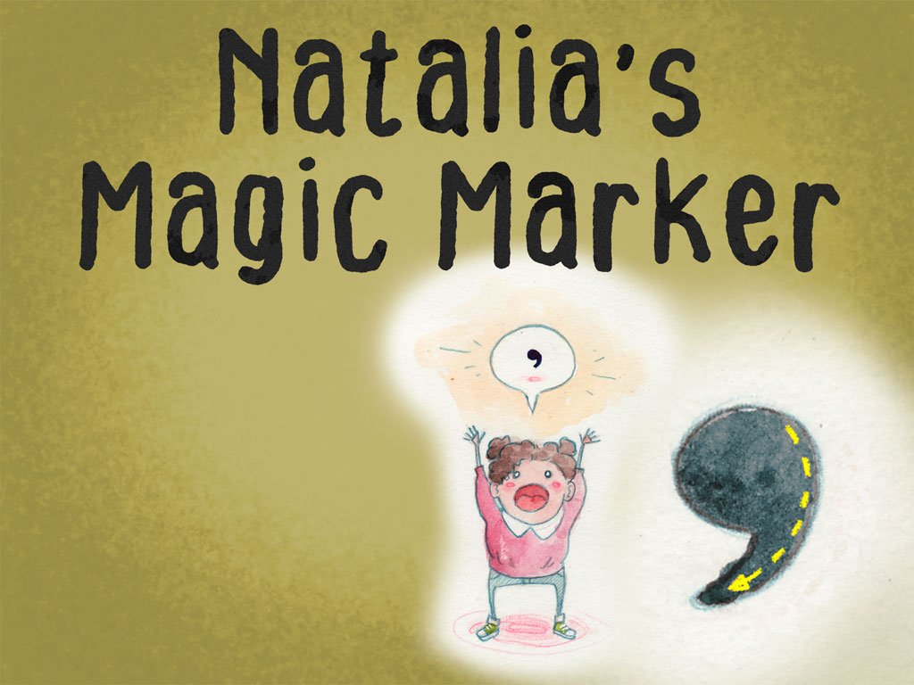 3rd grade Reading & Writing Stories: Natalia's Magic Marker: Apostrophes in Possessive Nouns