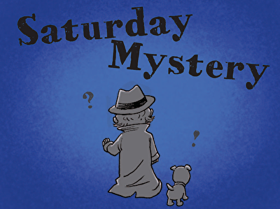 Saturday Mystery: Choosing Adjectives and Adverbs