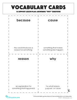 "Vocabulary Cards: Answering ""Why"" Questions"