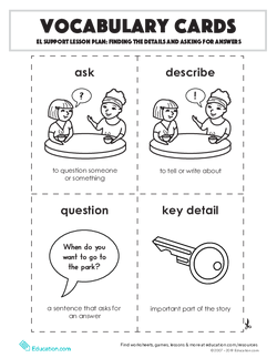 Vocabulary Cards: Finding the Details and Asking for Answers