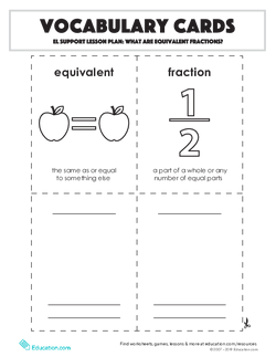 Vocabulary Cards:What Are Equivalent Fractions?