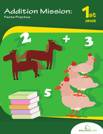First Grade Math Workbooks: Addition Mission: Facts Practice