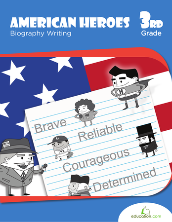 Third Grade Reading & Writing Workbooks: American Heroes: Biography Writing