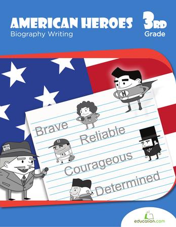 Third Grade Social studies Workbooks: American Heroes: Biography Writing