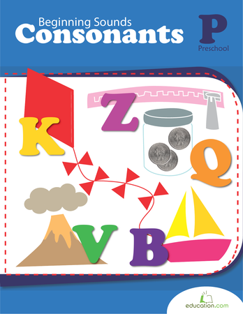 Preschool Reading & Writing Workbooks: Beginning Sounds: Consonants