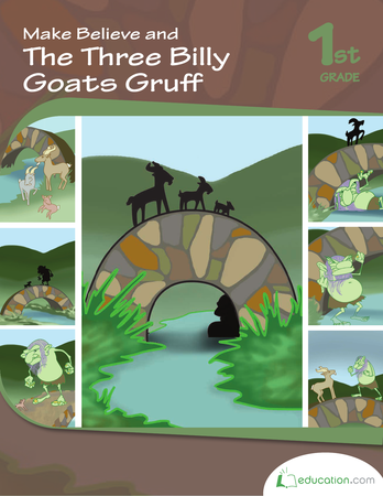 First Grade Reading & Writing Workbooks: Make Believe and The Three Billy Goats Gruff