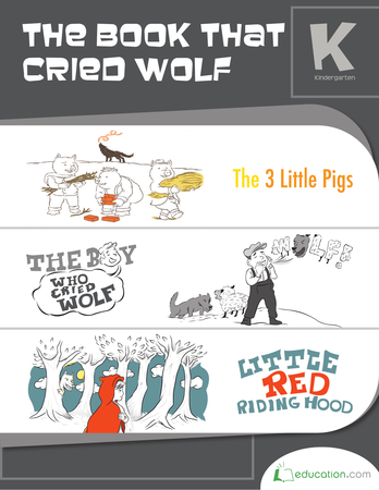 Kindergarten Reading & Writing Workbooks: The Book That Cried Wolf