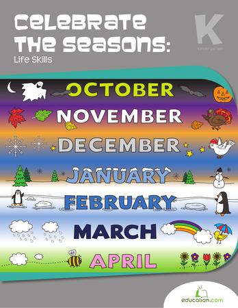 Kindergarten Math Workbooks: Celebrate the Seasons: Life Skills