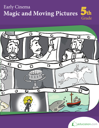 Fifth Grade Math Workbooks: Early Cinema: Magic and Moving Pictures