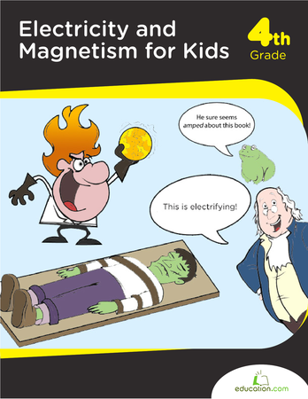 Fourth Grade Science Workbooks: Electricity & Magnetism For Kids