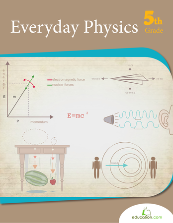 Fifth Grade Reading & Writing Workbooks: Everyday Physics
