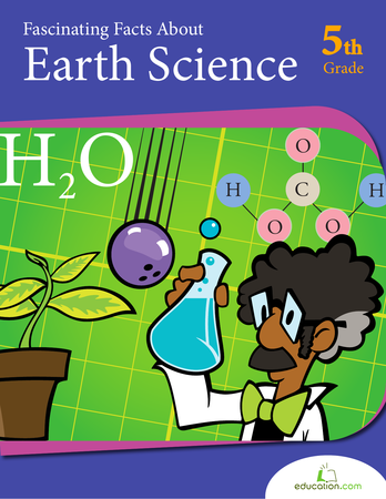 Fifth Grade Reading & Writing Workbooks: Fascinating Facts About Earth Science