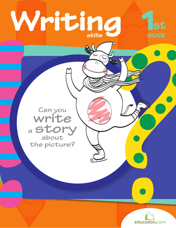 First Grade Reading & Writing Workbooks: First Grade Writing Skills