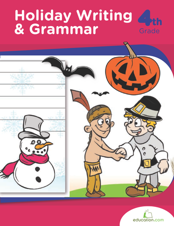 Fourth Grade Reading & Writing Workbooks: Holiday Writing and Grammar