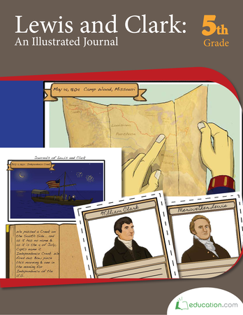 Fifth Grade Social Studies Workbooks: Lewis & Clark: An Illustrated Journal
