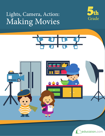 Fifth Grade Reading & Writing Workbooks: Lights, Camera, Action: Making Movies
