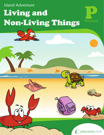 Preschool Math Workbooks: Living and Non-Living Things: Island Adventure