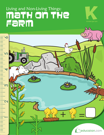 Kindergarten Math Workbooks: Living and Non-Living Things: Math on the Farm