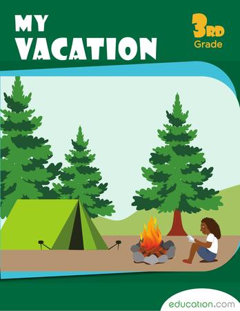 Third Grade Reading & Writing Workbooks: My Vacation