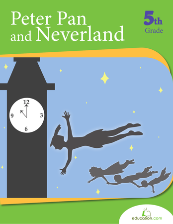 Fifth Grade Reading & Writing Workbooks: Peter Pan and Neverland