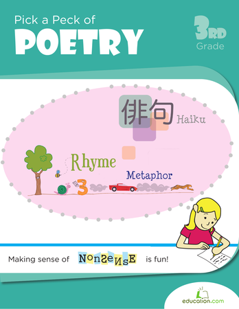 Third Grade Reading & Writing Workbooks: Pick a Peck of Poetry