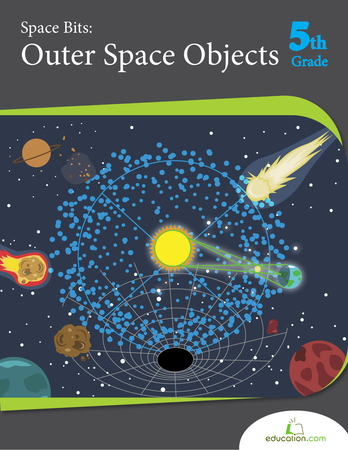 Fifth Grade Science Workbooks: Space Bits: Outer Space Objects