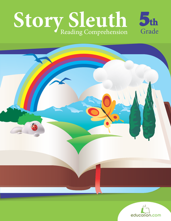 Fifth Grade Reading & Writing Workbooks: Story Sleuth: Reading Comprehension