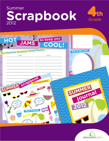 Fourth Grade Reading & Writing Workbooks: Summer Scrapbook 2012