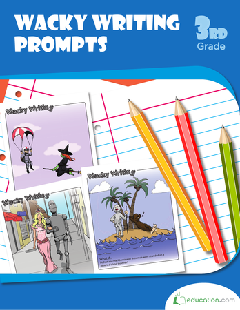 Third Grade Reading & Writing Workbooks: Wacky Writing Prompts