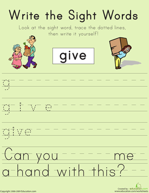"First Grade Reading & Writing Worksheets: Write the Sight Words: ""Give"""