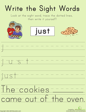 "First Grade Reading & Writing Worksheets: Write the Sight Words: ""Just"""