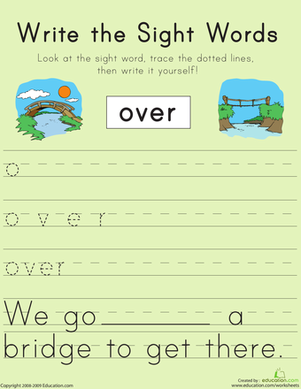 "First Grade Reading & Writing Worksheets: Write the Sight Words: ""Over"""