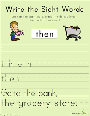 "First Grade Reading & Writing Worksheets: Write the Sight Words: ""Then"""