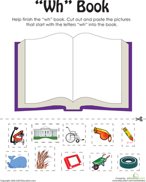 "First Grade Reading & Writing Worksheets: ""Wh"" Words: A Word Family Book"