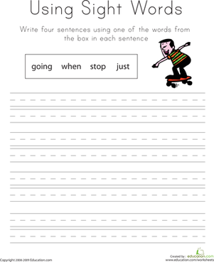 First Grade Reading & Writing Worksheets: Using Sight Words: Going, When, Stop, Just