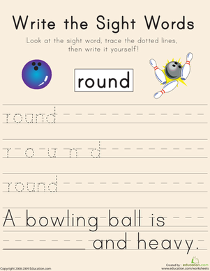 "Kindergarten Reading & Writing Worksheets: Write the Sight Words: ""Round"""