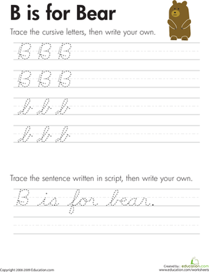 "Third Grade Reading & Writing Worksheets: Cursive Handwriting: ""B"" is for Bear"