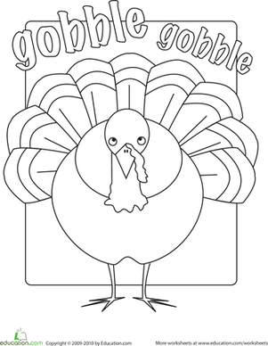 Kindergarten Holidays & Seasons Worksheets: Gobble Gobble Coloring Page