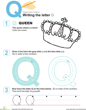 Preschool Reading & Writing Worksheets: Q is for Queen! Practice Writing the Letter Q