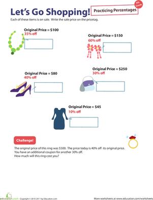 percent practice  lets go shopping  worksheet  educationcom fifth graders who love shopping but dread math practice will enjoy this  worksheet put your kids retail savvy to work by figuring out the cost of  sale